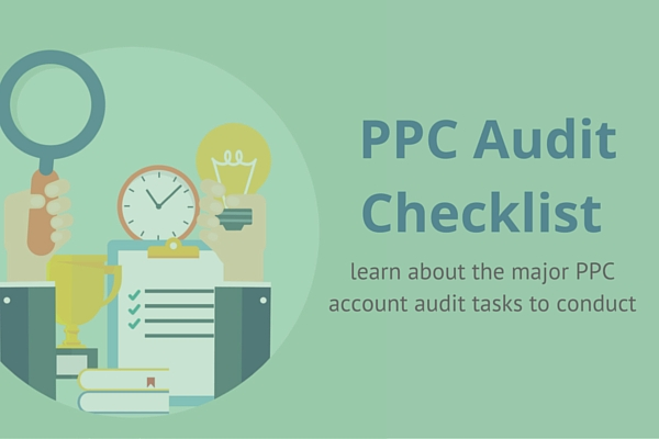 7 common ppc audit tasks that you must know karooya