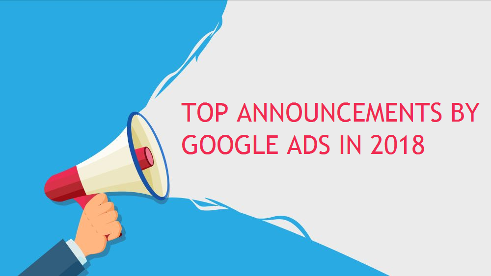 google ads announcements 2018